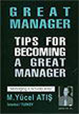 Tıps for Becomıng a Great Manager