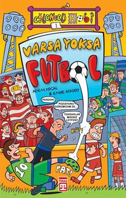 Eğlenceli Bilgi (Hobi) - Varsa Yoksa Futbol