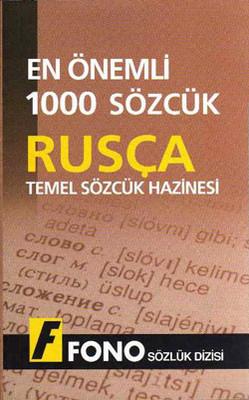 En Önemli 1000 Sözcük Rusçada Temel Sözcük Hazinesi