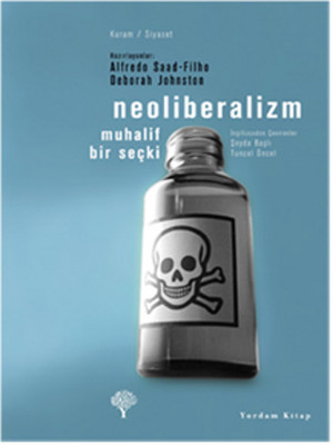 Neoliberalizm - Muhalif Bir Seçki