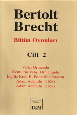 Bütün Oyunları-02 / Bertolt Brecht