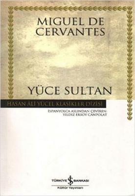Yüce Sultan - Hasan Ali Yücel Klasikleri