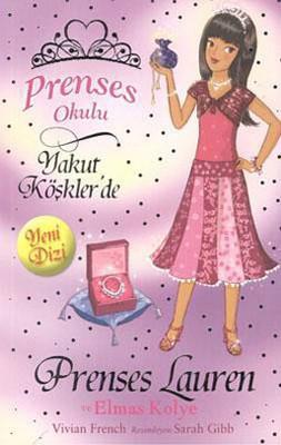 Prenses Okulu 17-Yakut Köşkler'de-Prenses Lauren ve Elmas Kolye