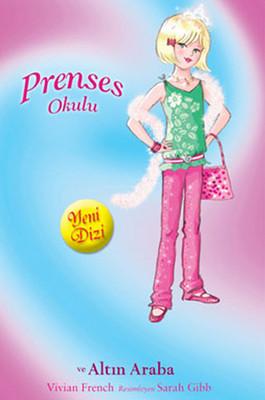 Prenses Okulu 18 - Amy ve Altın Araba