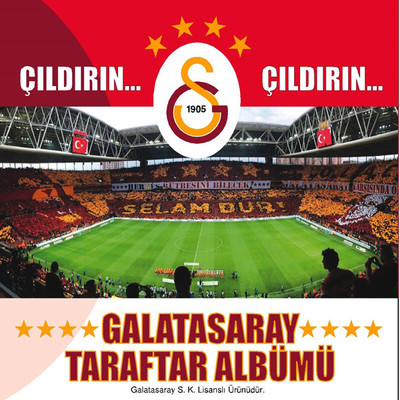 Çıldırın Çıldırın Galatasaray Taraftar Albümü