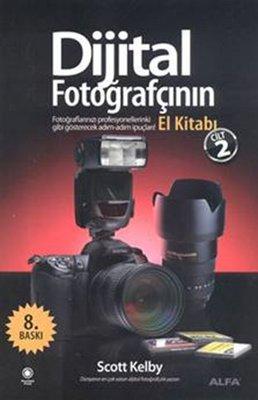 Dijital Fotoğrafçının El Kitabı Cilt 2