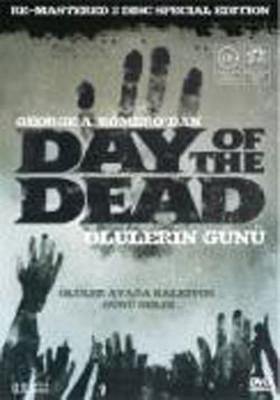 Day of The Dead - Ölülerin Günü