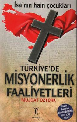 Türkiye'de Misyonerlik Faaliyetleri