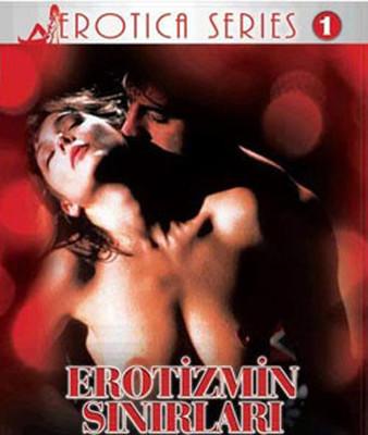Erotizmin Sinirlari - Erotic Boundaries