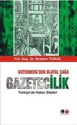 Gutenberg'den Dijital Çağa Gazetecilik
