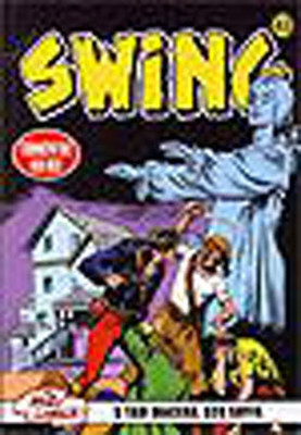 Swing Sayı 43 (5 Macera) Ateşin Gücü