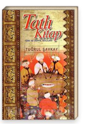Tatlı Kitap - Türk ve Dünya Tatlıları