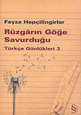 Rüzgarın Göğe Savurduğu - Türkçe Günlükleri 3