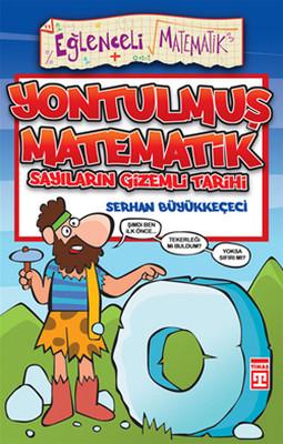 Eğlenceli Bilgi (Matematik) - Yontulmuş Matematik