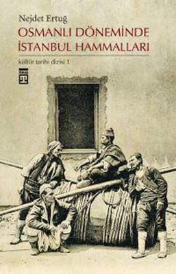 Osmanlı Döneminde İstanbul Hammalları