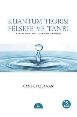 Kuantum Teorisi - Felsefe ve Tanrı