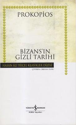 Bizans'ın Gizli Tarihi - Hasan Ali Yücel Klasikleri