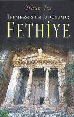 Telmessos'un İzdüşümü - Fethiye