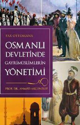 Osmanlı Devleti' nde Gayrimüslimlerin Yönetimi