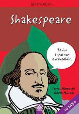 Benim Adım...Shakespeare