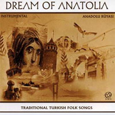 Dream Of Anatolia