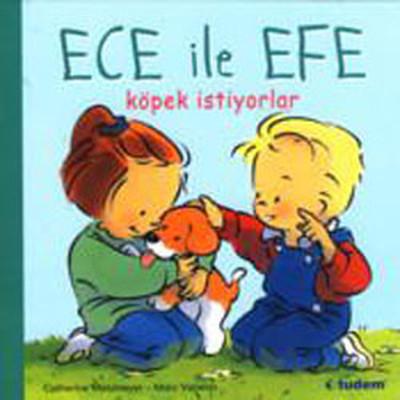 Ece ile Efe Köpek İstiyor