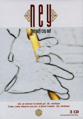 Ney The Sufi Cry Out 3 CD BOX SET