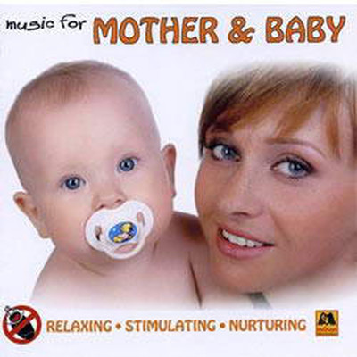 Music For Mother &Baby