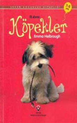 Köpekler - Erken Çocukluk Kitaplığı - İlk okuma
