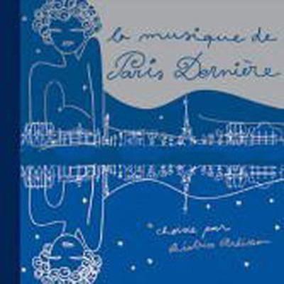 La Musique de Paris Derniere Double Best of by Beatrice Ardisson