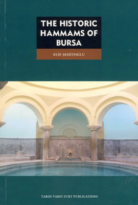 The Historic Hammas of Bursa