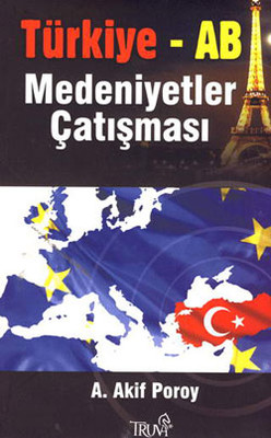 Türkiye-AB Medeniyetler Çatışması