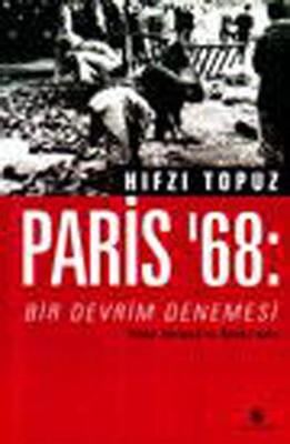 Paris 68 :Bir Devrim Denemesi