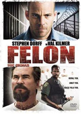 Felon - Suç Çikmazi