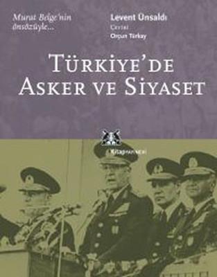 Türkiye'de Asker ve Siyaset