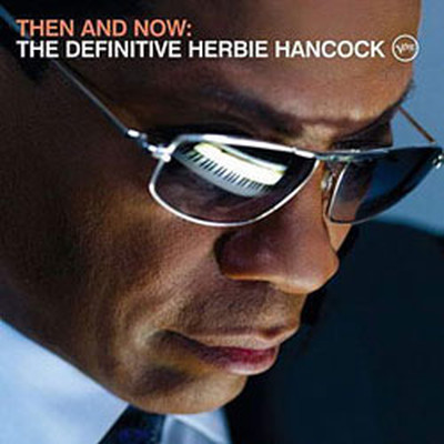 Then And Now:The Definitive Herbie Hancock+Dvd