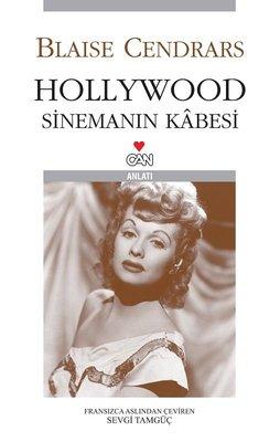 Hollywood Sinemanın Kabesi