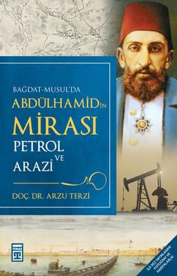 Abdülhamid'in Mirası-Petrol ve Arazi