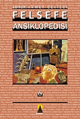 Felsefe Ansiklopedisi Cilt-6