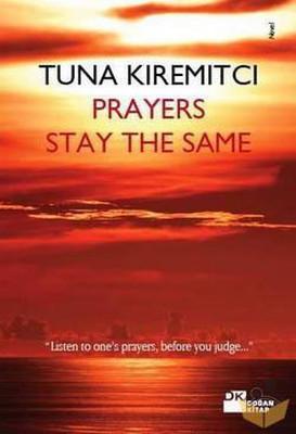 Prayers Stay The Same