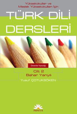MYO İçin Türk Dili Dersleri Cilt 2: Bahar Yarıyılı