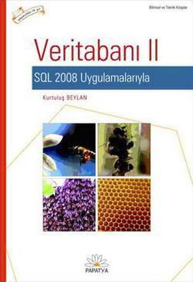 Veritabanı II SQL 2008 Uygulamalarıyla