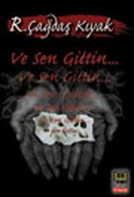Ve Sen Gittin...