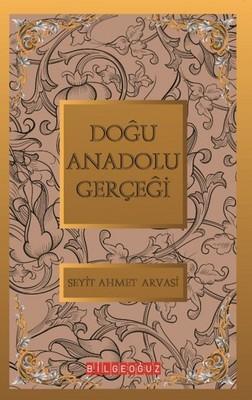 Doğu Anadolu Gerçeği