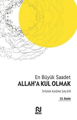 Allah'a Kul Olmak