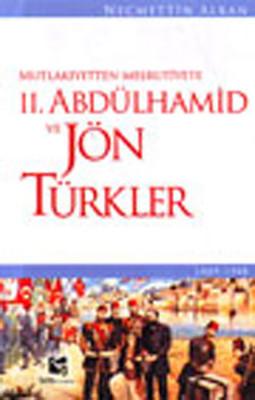 II. Abdülhamid ve Jön Türkler