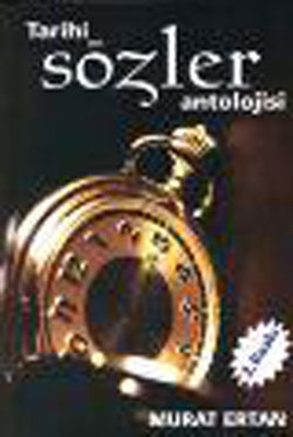 Tarihi Sözler Antolojisi