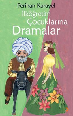 İlköğretim Çocuklarına Dramalar