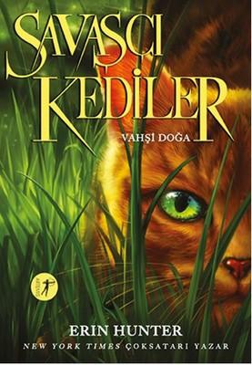 Savaşçı Kediler-Vahşi Doğa