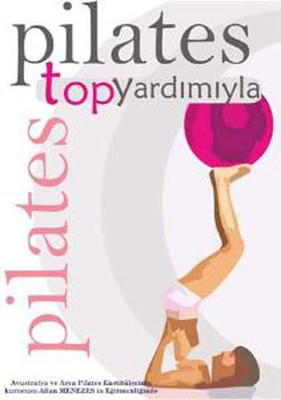 Pilates On The Ball 1 - Pilates Top Yardimiyla
